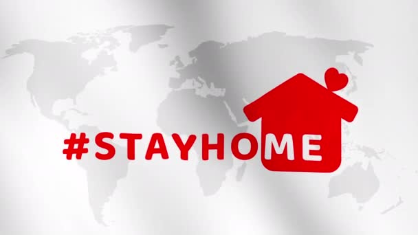 Stay at home slogan with house and heart on world map background abstract animation concept. Protection campaign or measure from coronavirus, COVID-19. Stay home quote text with hash tag or hashtag.
