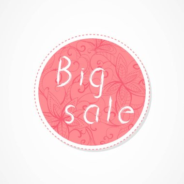 Big sale inscription on decorative round backgrounds with floral pattern. Hand drawn lettering. Vector illustration.