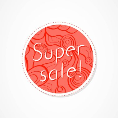 Super sale inscription on decorative round backgrounds with floral pattern. Hand drawn lettering. Vector illustration.