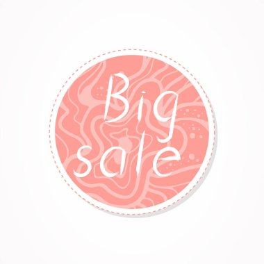 Big sale inscription on decorative round backgrounds with abstract pattern. Hand drawn lettering. Vector illustration.