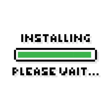 Pixel art Installing green loading bar saying please wait - isolated vector illustration
