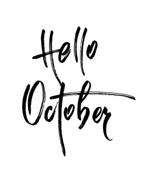 Hello October. Autumn brush lettering. Fall greeting cards, banners, autumn season phrase for posters design. Handwritten modern brush pen calligraphy isolated. Vector illustration stock vector.