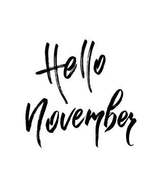 Hello November. Autumn brush lettering. Fall greeting cards, banners, autumn season phrase for posters design. Handwritten modern brush pen calligraphy isolated. Vector illustration stock vector.