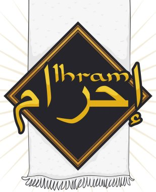 Long, white fabric with fringes or ihram (written in Arabic calligraphy) with a black rhombus and golden sign to celebrate in the big Muslim pilgrimage or Hajj.