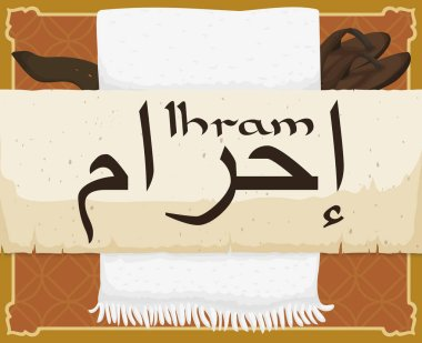 Scroll and traditional ihram (written in Arabic calligraphy in the scroll) set: white cloth sewed up with fringes, sandals and belt, all ready for Hajj celebration.