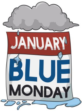 Loose-leaf calendar with a rainy cloud symbolizing the unhappiness, bad weather and discouragement during Blue Monday in the month of January.