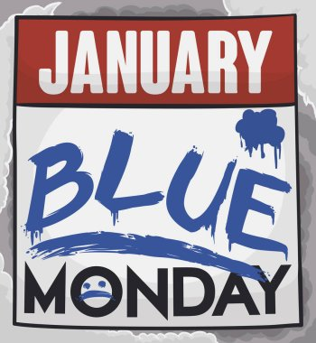 Loose-leaf calendar painted with blue paint like brush strokes and sad face flying in a stormy weather in the Blue Monday this January.