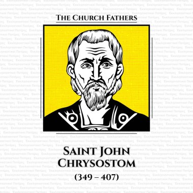 The church fathers. Saint John Chrysostom (349 - 407), Archbishop of Constantinople, was an important Early Church Father. He is known for his preaching and public speaking, his denunciation of abuse of authority by both ecclesiastical