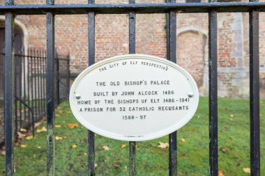 Plaque at Old Bishop Palace in Ely, Cambridgeshire, England.