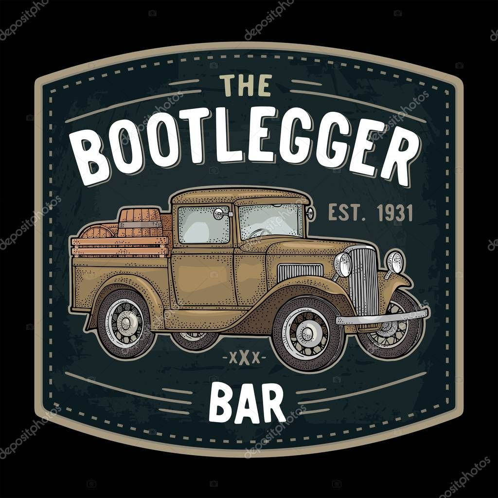 Retro Pickup Truck With Wood Barrel Side View The Bootlegger Bar Lettering Vintage Color Engraving Illustration Isolated On Dark Background Hand Drawn Design Element For Label Signboard Poster Premium Vector In