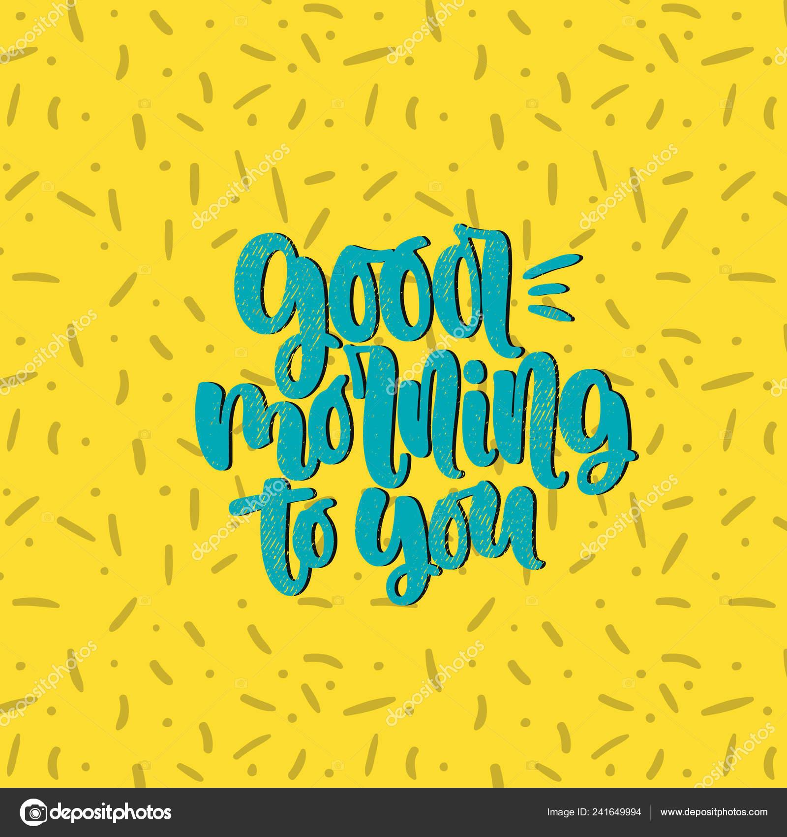 Vetorial Mão Ilustrações Desenhadas Letras Frases Bom Dia