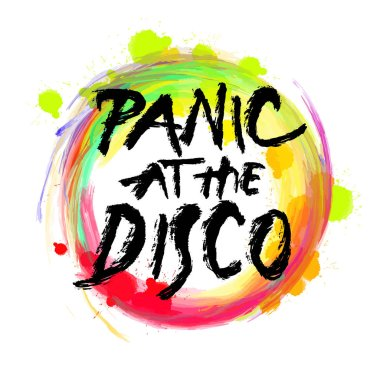 Panic at the disco. lettering on colorful backgound. Hand drawn vector design.