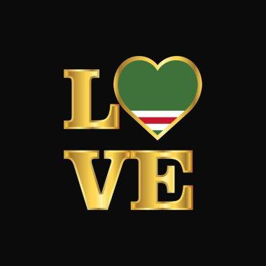 Love typography Chechen Republic of Lchkeria flag design vector Gold lettering