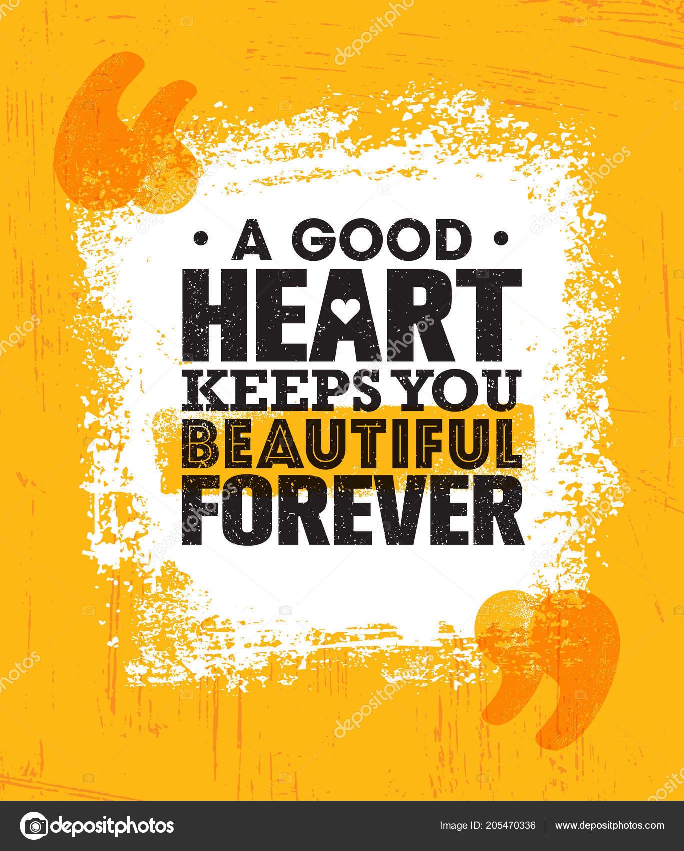 cea73ca2e9cc81 Dobre serce trzyma piękne na zawsze. Inspirujące kreatywnych motywacja  cytat plakat szablon. Koncepcja projekt transparent typografia wektor na  Grunge ...