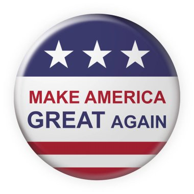 Make America Great Again Motto Button With US Flag, 3d illustration on white background