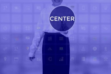 CENTER - technology and business concept
