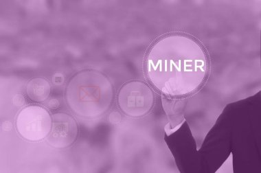 MINER - technology and business concept