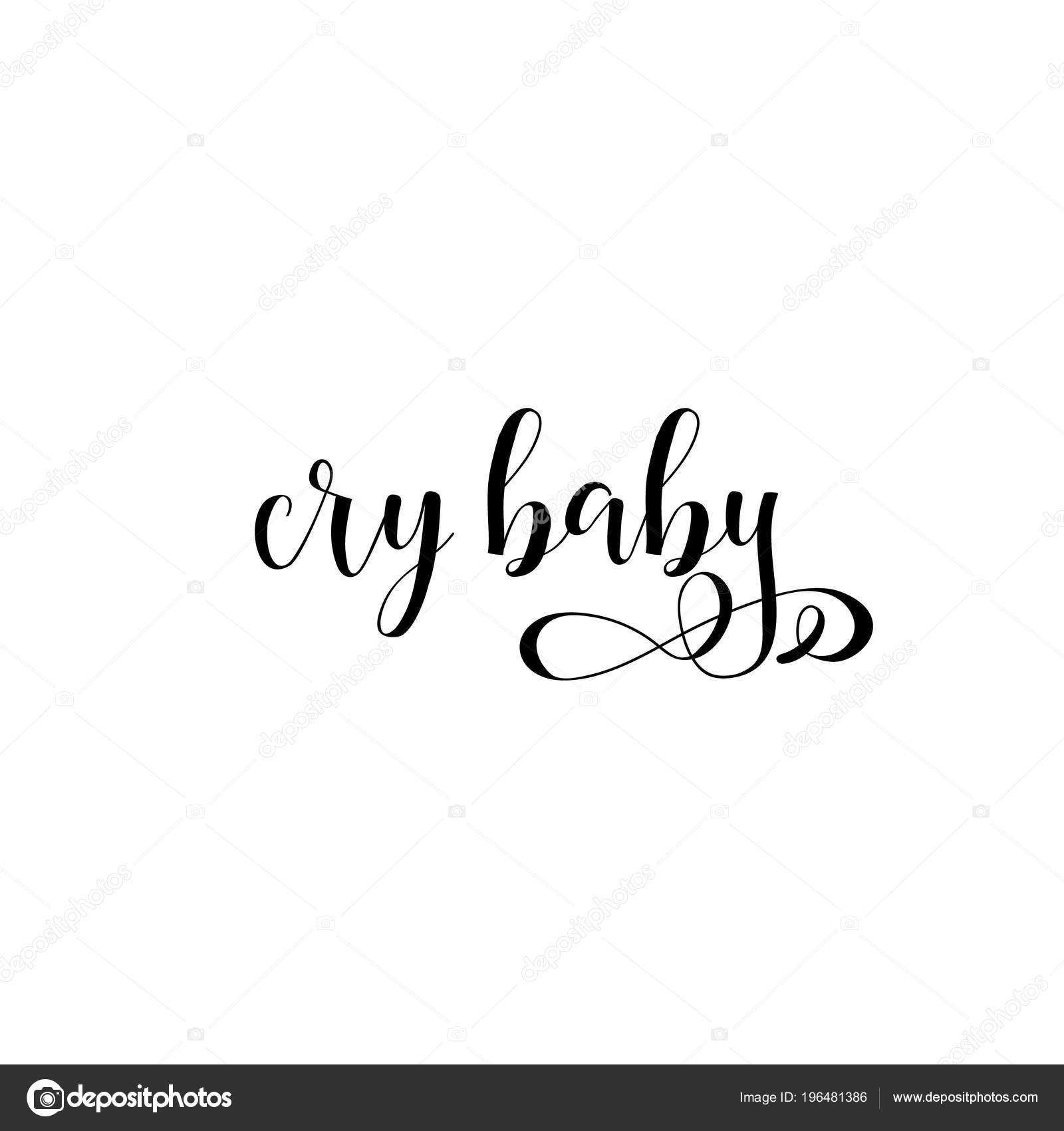 Cry Baby Lettering Can Used Prints Bags Shirts Home Decor U2014 Stock Vector