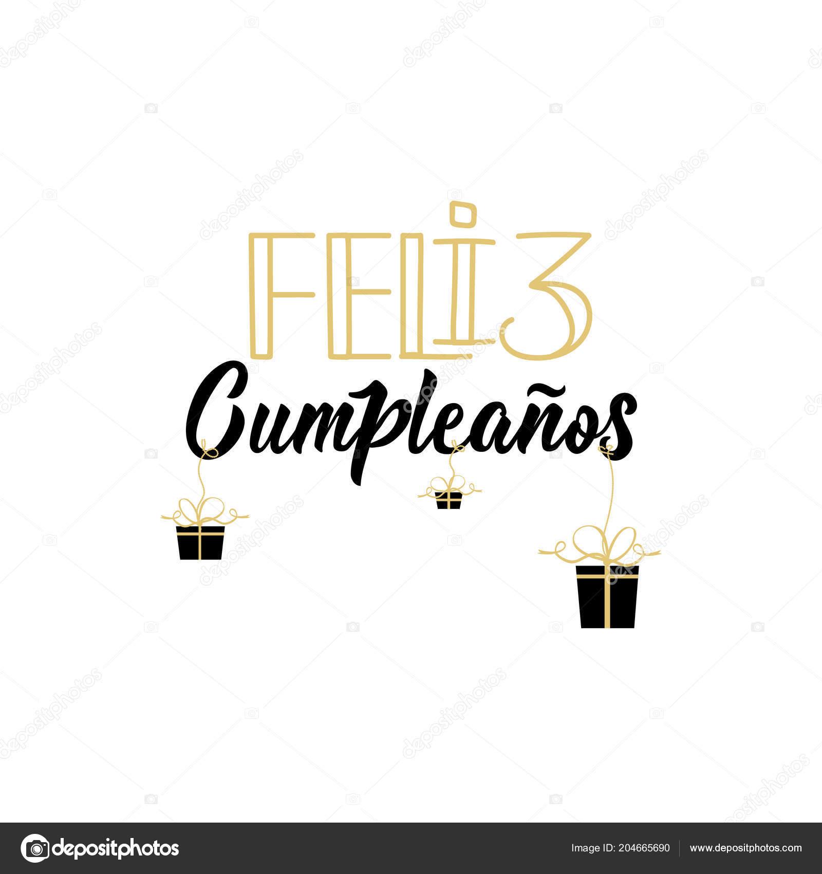 Text Spanisch Alles Gute Zum Geburtstag Schriftzug Kalligraphie