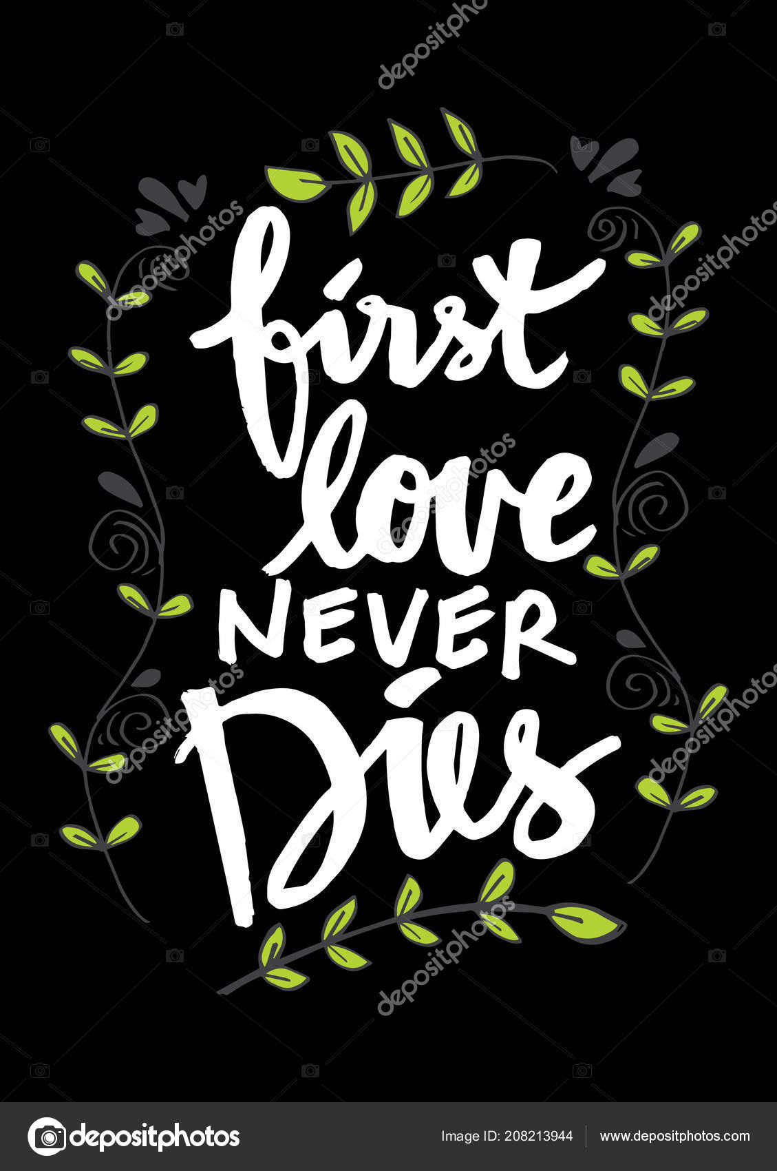 First Love Never Dies Hand Lettering Motivational Quote