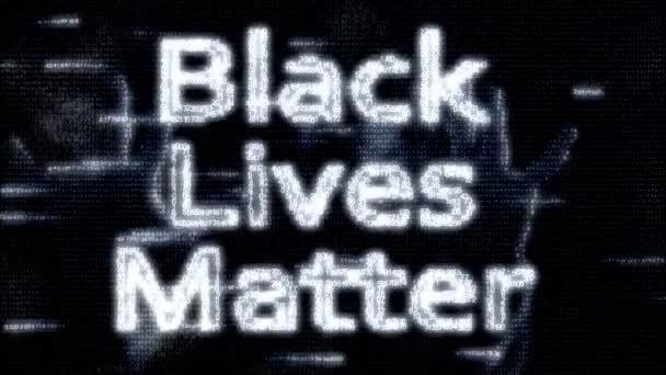 animace čísel, ve stylu matice, se sloganem bílých písmen. Black Lives Matter. černé digitální pozadí s obrysy lidských rukou. Rasismus v USA.