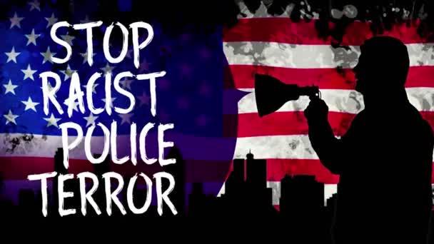 Animace. Černá silueta chráněnce drží megafon, křičí slogan - Stop rasistickému policejnímu teroru. pozadí je vlnění vlajky USA, mrakodrapy černé siluety, město.