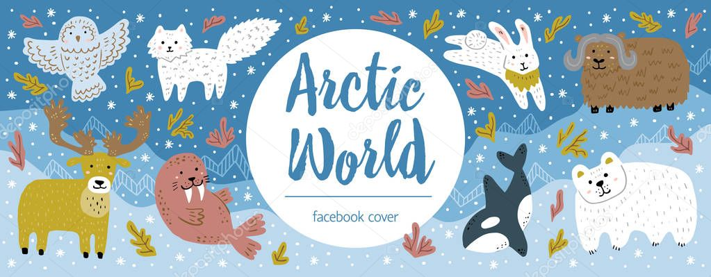 Cute facebook cover for zoo, veterinary center. Banner with funny hand-drawn arctic animals. North pole landscape. Vector template