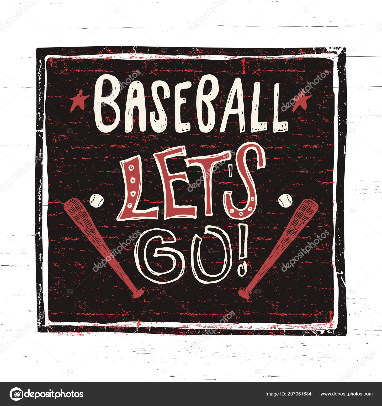 Beisebol Desenho Vetor Vamos Motivacionais Frase Mão Letras
