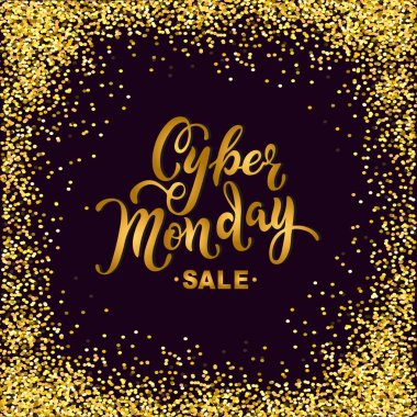 Cyber Monday sale. Hand drawn lettering Cyber Monday for banner, logo, badge, web, poster. Discount time. Vector illustration Cyber Momday isolated on black background with golden confetti.