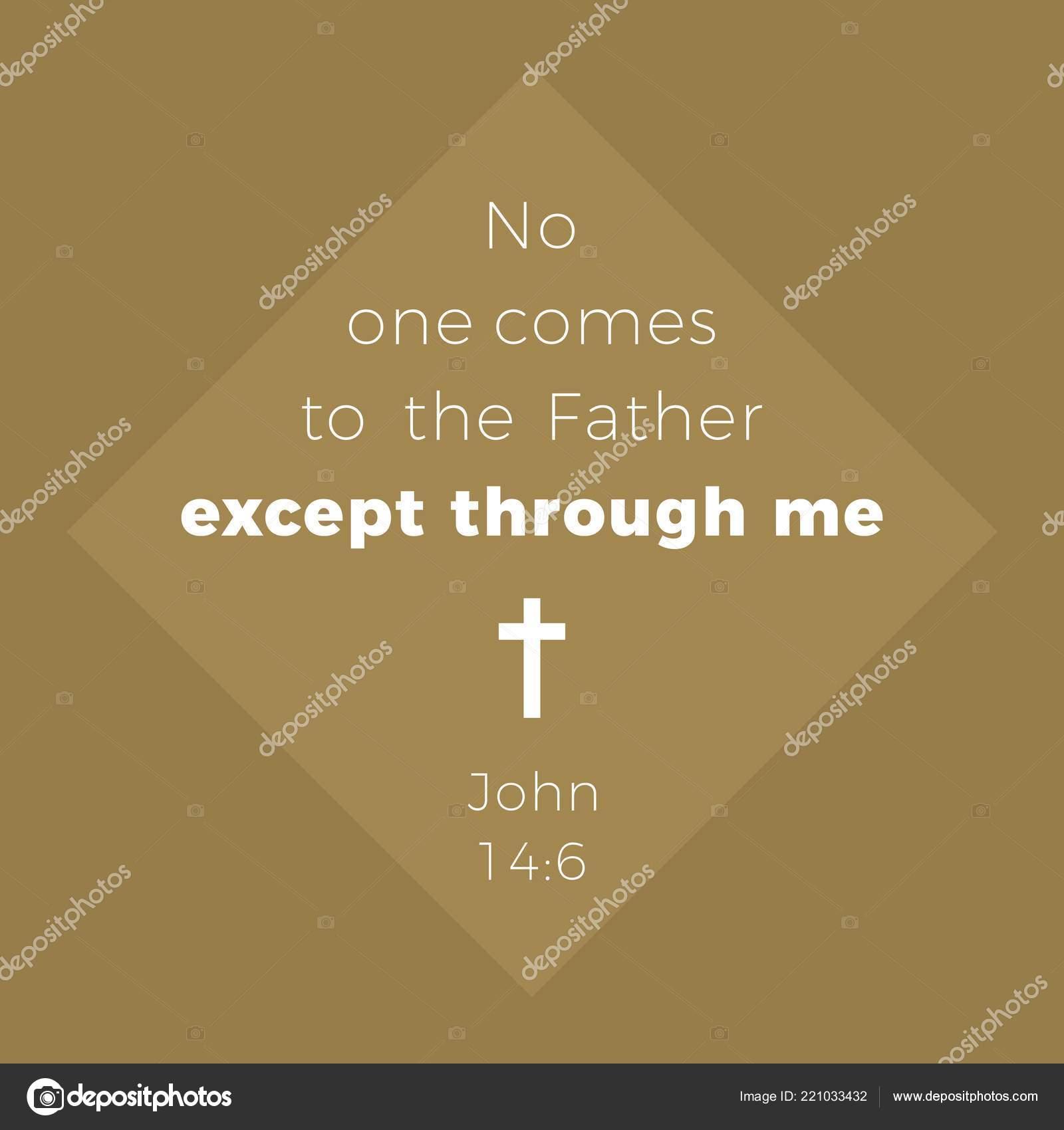 Frase Bíblica Del Evangelio Juan Nadie Viene Padre Sino Por