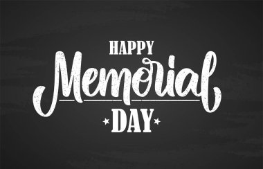Vector illustration: Hand typography lettering composition of Happy Memorial Day on chalkboard background