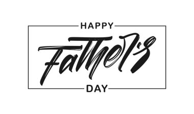 Vector illustration: Handwritten type lettering composition of Happy Fathers Day isolated on white background