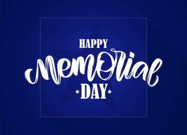 Calligraphic hand lettering composition of Happy Memorial Day on blue background.