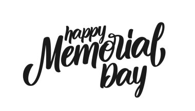 Calligraphic type lettering composition of Happy Memorial Day on white background