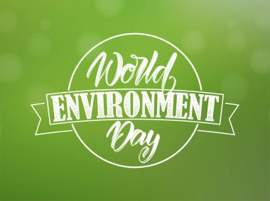 Vector illustration: Typography lettering composition of World Environment Day on blurred nature background.