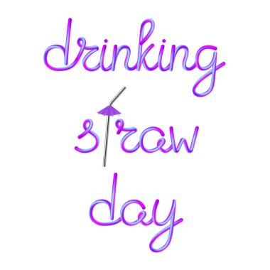 drinking straw day calligraphic lettering with stainless metallic steel drinking straw and violet umbrella, stock vector illustration clip art