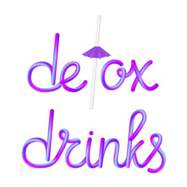 detox drinks calligraphic colorful hand-drawn lettering text with reusable transparent glass straw drinking straw and umbrella isolated on white background, stock vector illustration clip art