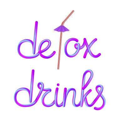 detox drinks calligraphic colorful hand-drawn lettering text with disposable plastic drinking straw and umbrella isolated on white background, stock vector illustration clip art