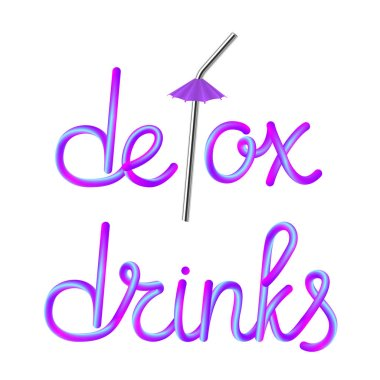 detox drinks calligraphic colorful hand-drawn lettering text with reusable metallic stainless steel drinking straw and umbrella isolated on white background, stock vector illustration clip art