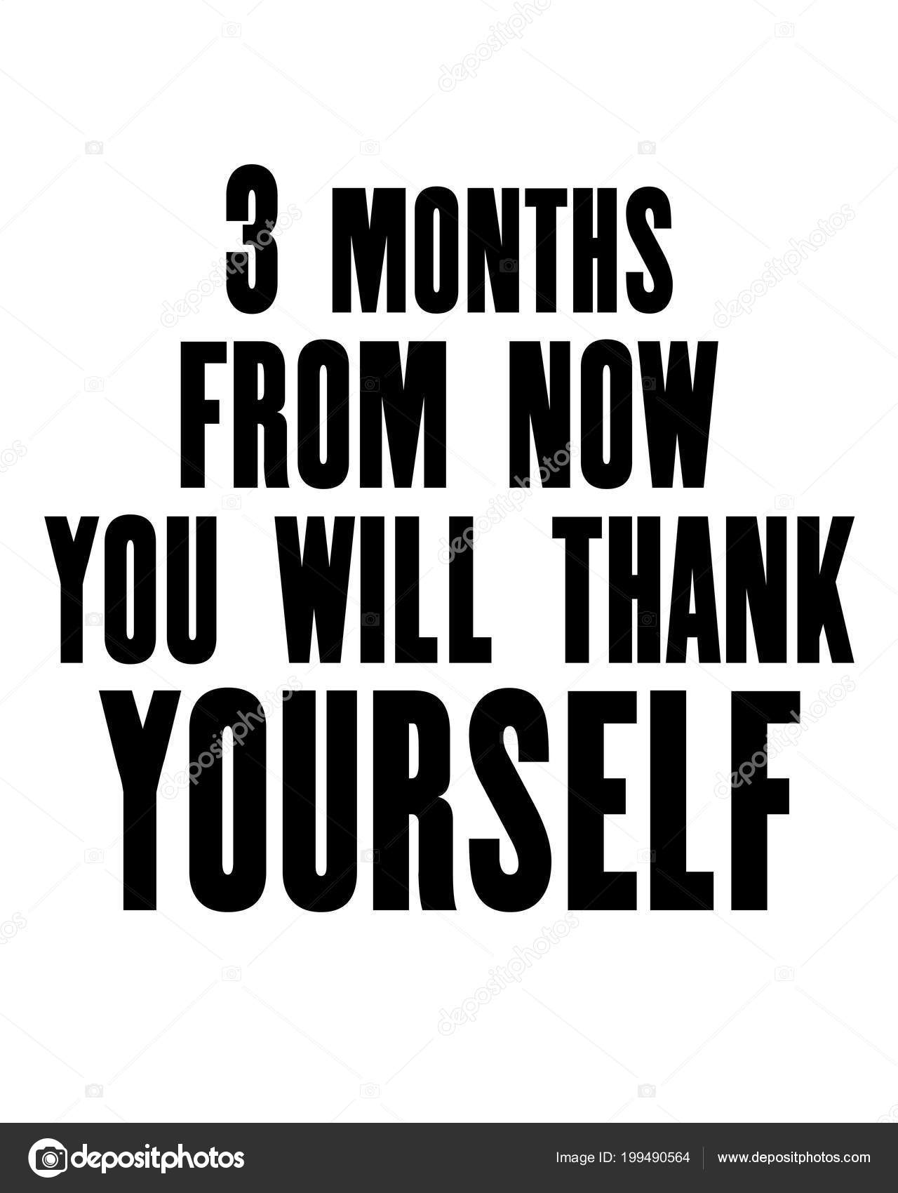 Inspiring Motivation Quote Text Months Now You Thank Yourself Vector Stock Vector