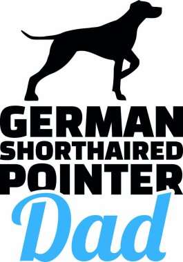 German shorthaired pointer dad with blue words