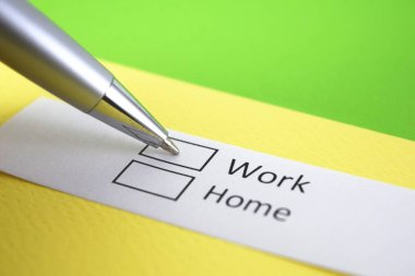 Work or Home? Work.