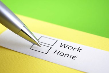 Work or Home? Home.