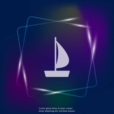 Vector neon light  image of a sea ship. Ship, Sailboat Icon. Layers grouped for easy editing illustration. For your design