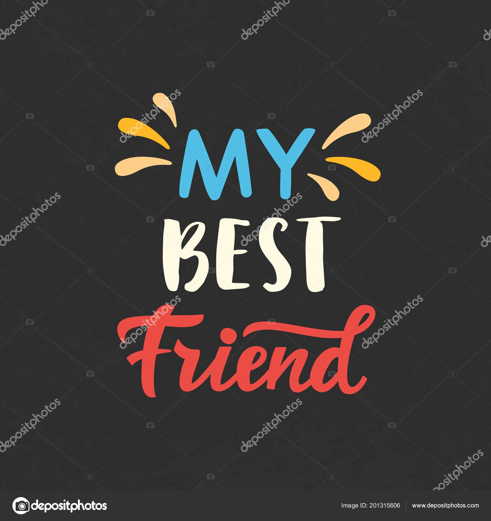 information about my best friend
