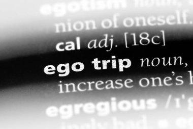 ego trip word in a dictionary. ego trip concept