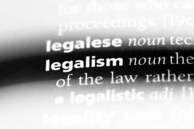 legalism word in a dictionary. legalism concept.