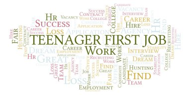 Teenager First Job word cloud. Wordcloud made with text only.