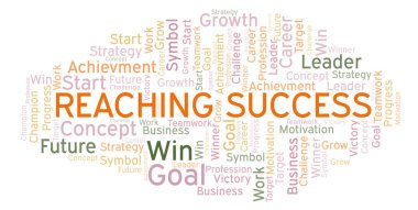 Reaching Success word cloud. Wordcloud made with text only.