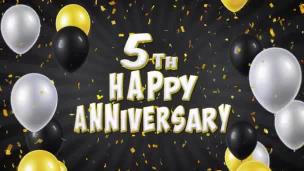 9  5th Happy Anniversary Black Greeting and Wishes with Balloons, Confetti  Looped Motion